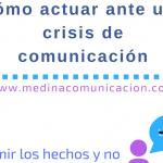 Infografía: cómo actuar ante una crisis de comunicación