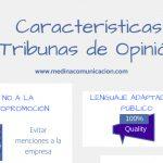 Infografía: Características de las Tribunas de Opinión