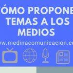 Infografía: Cómo proponer temas a los medios