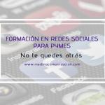 Nuevo servicio: Formación en Redes Sociales para PYMES