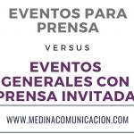Infografía: Eventos para prensa vs Eventos con prensa invitada