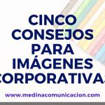 Infografía: consejos para imágenes corporativas