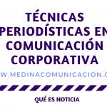 Infografía: periodismo y comunicación corporativa